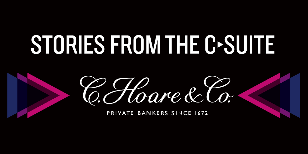 Stories from the C-suite: C. Hoare & Co.
