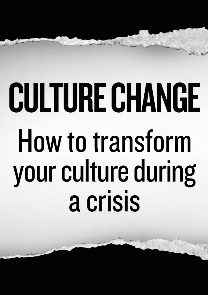 Free ebook: How to transform your culture in a crisis