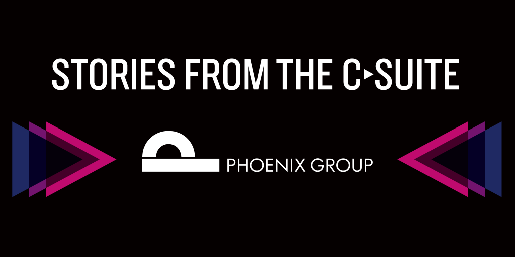Stories from the C-suite: Pheonix Group